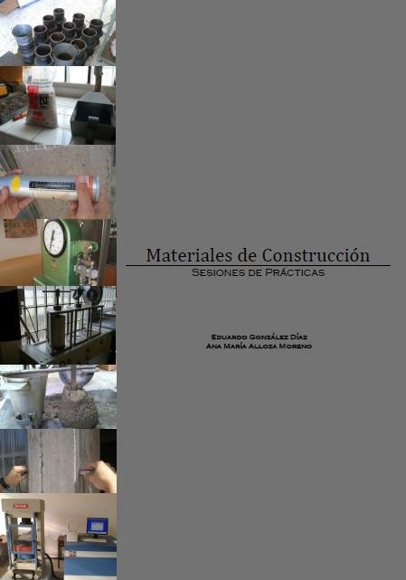 Materiales de Construcción. Sesiones de Prácticas